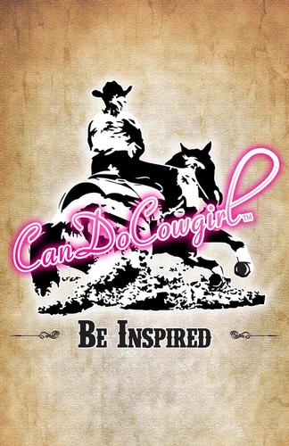 CanDoCowgirl Poster - Be Inspired